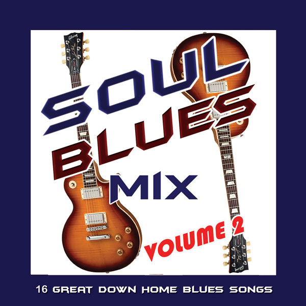 Soul Blues Mix, Vol. 2